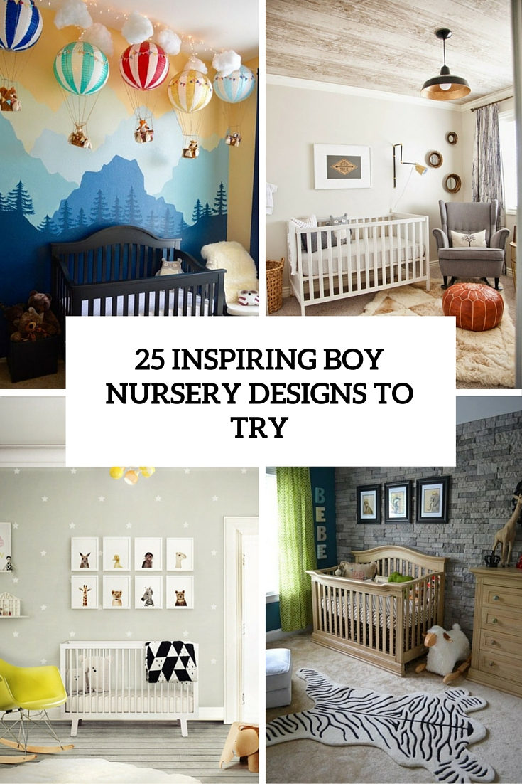 25 Stylish And Inspiring Boy Nursery Designs To Try
