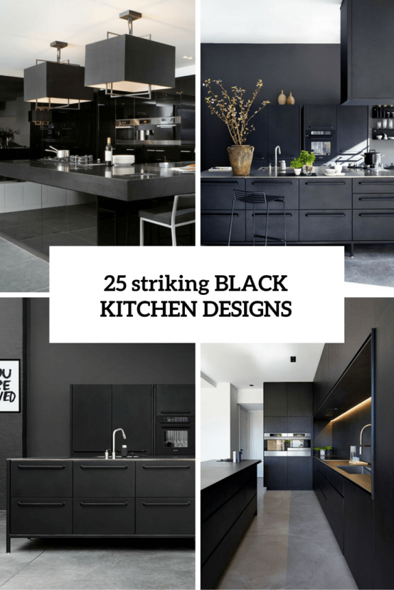 25 Striking Black Kitchens To Make A Statement