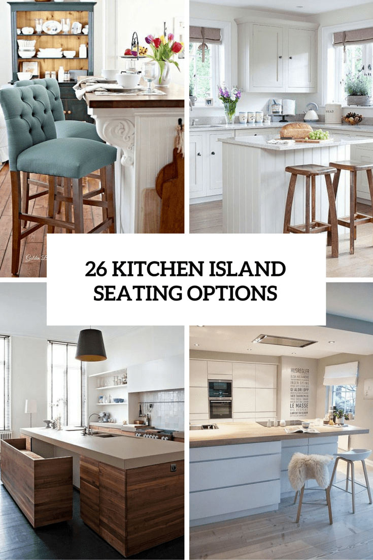 26 Modern And Smart Kitchen Island Seating Options