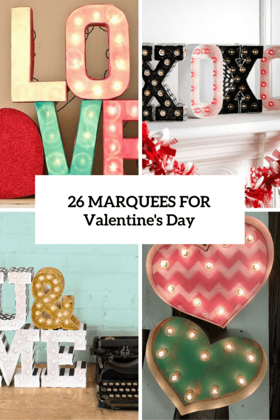 26 Cute Valentine's Day Marquee Ideas For Your Home