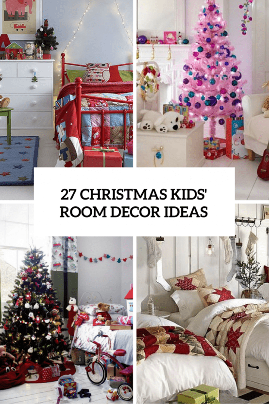 27 cool and fun christmas d cor ideas for kids rooms for Room decor for kids
