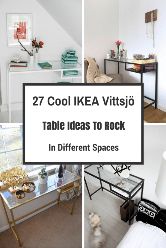 27 Cool IKEA Vittsjö Table Ideas To Rock In Different Spaces