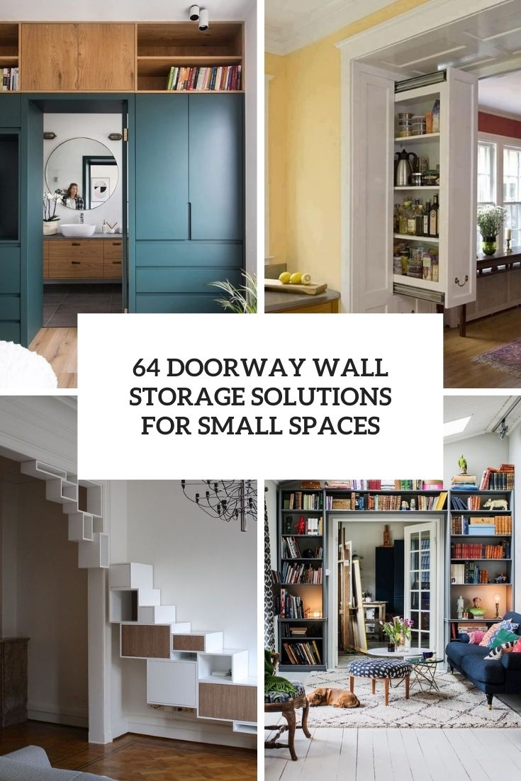 27 doorway wall storage solutions for small spaces digsdigs - Small spaces storage solutions image ...