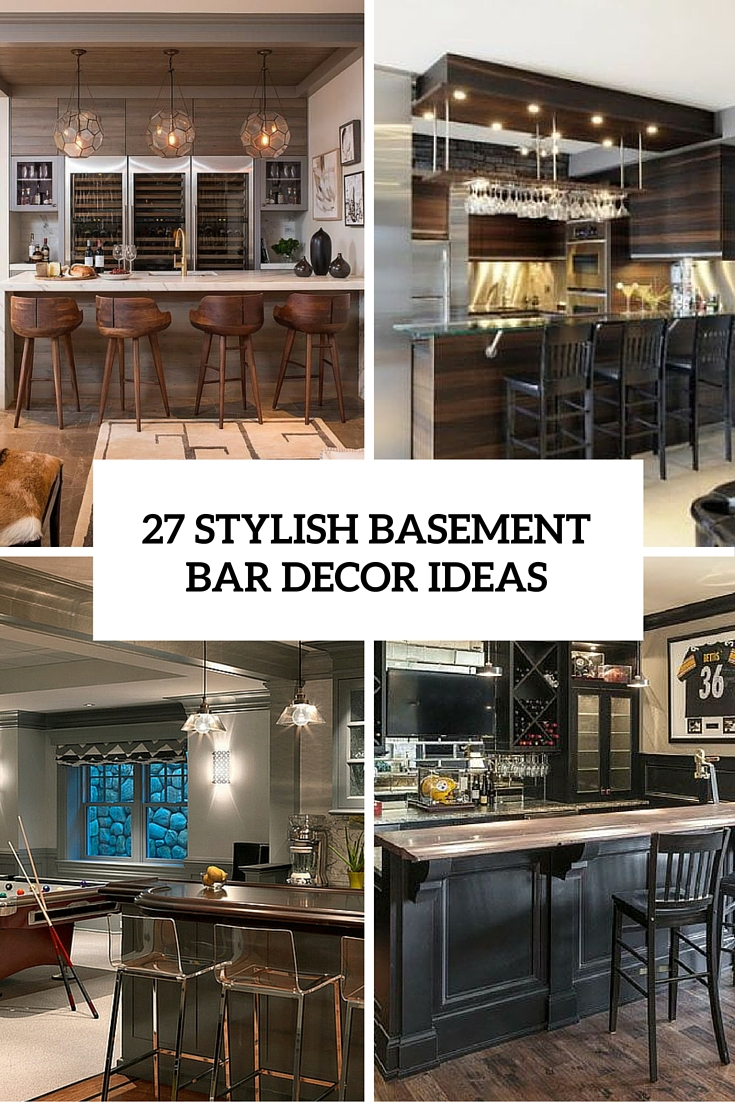 27 Stylish Basement Bar Decro Ideas Cover   Bar Decor