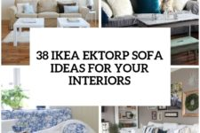 29-awesome-ikea-ektorp-sofa-ideas-for-your-interiors-cover