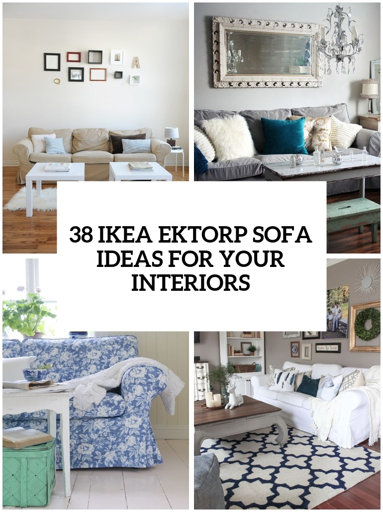 38 Awesome IKEA Ektorp Sofa Ideas For Your Interiors