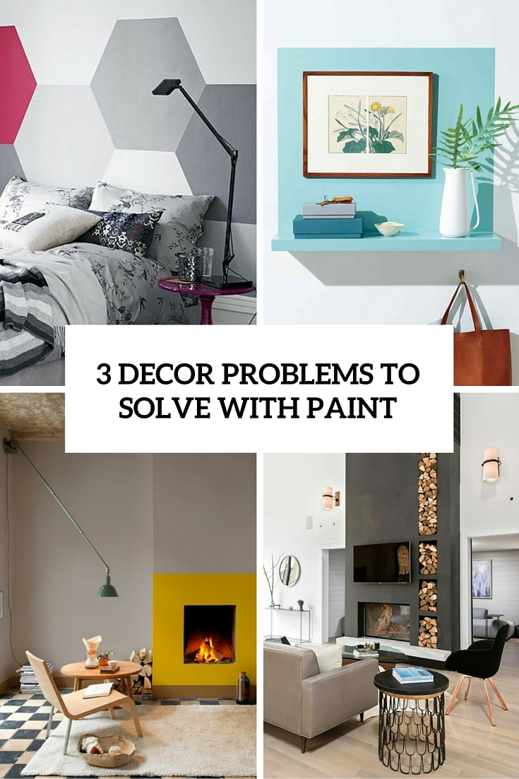 3 decor problems that can be solved with paint cover