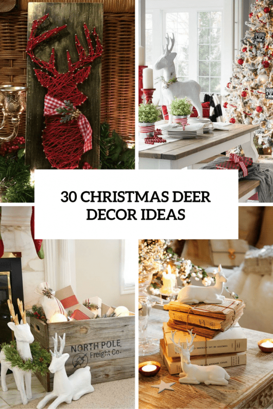christmas deer decor ideas cover - Christmas Deer Decor
