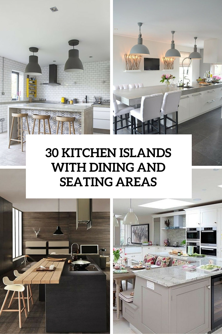 30 kitchen islands with seating and dining areas digsdigs for Kitchen island with seating