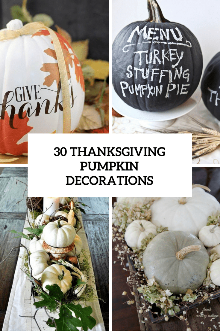 30 Beautiful Thanksgiving Pumpkin Decorations For Your Home