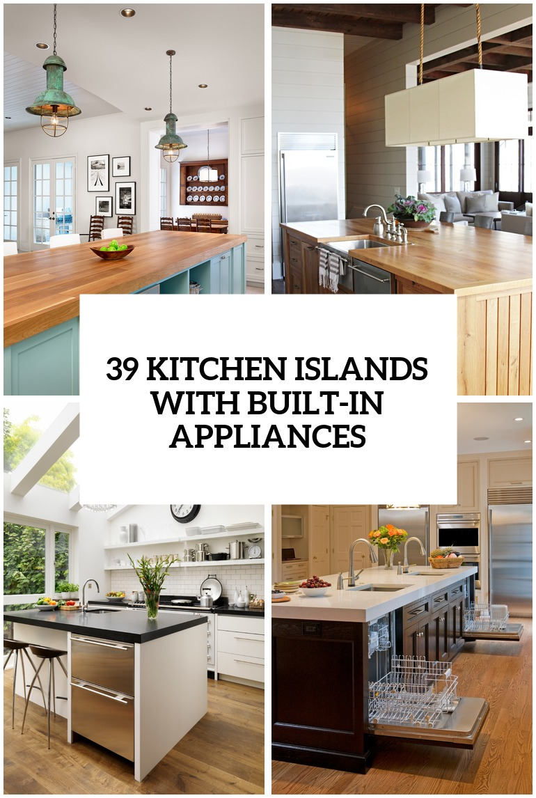 31 Smart Kitchen Islands With Built-In Appliances - DigsDigs