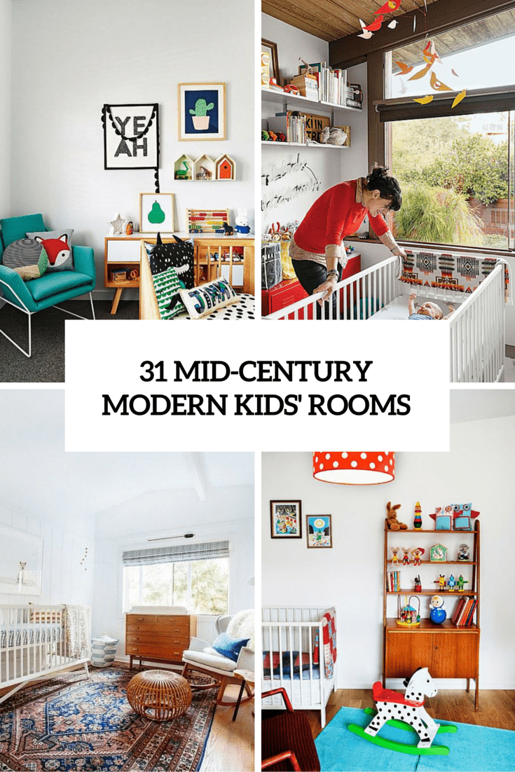 31 Cute Mid-Century Modern Kids' Rooms Décor Ideas