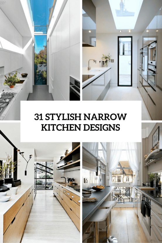 31 Stylish Narrow Kitchen Designs Cover