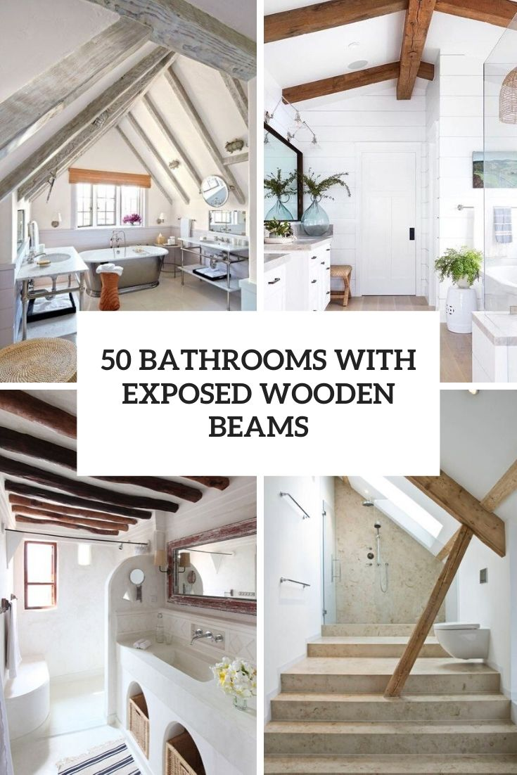 32 Ways To Incorporate Exposed Wooden Beams Into Bathroom Designs