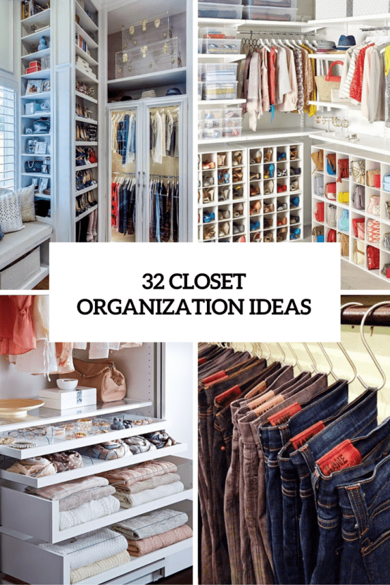 32 cool and smart ideas to organize your closet digsdigs Diy wardrobe organising ideas