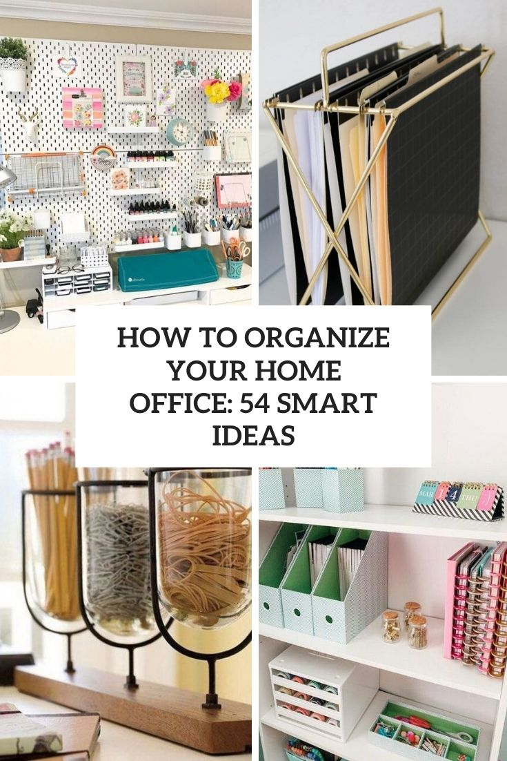 32 smart ideas to organize your home office cover