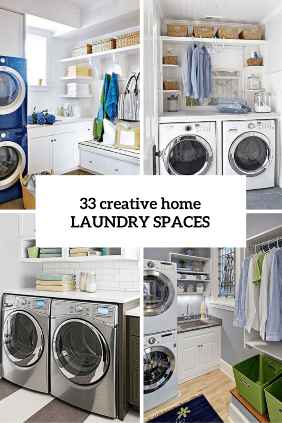 33 creative laundry spaces you should have a look at digsdigs - Laundry rooms for small spaces decoration ...