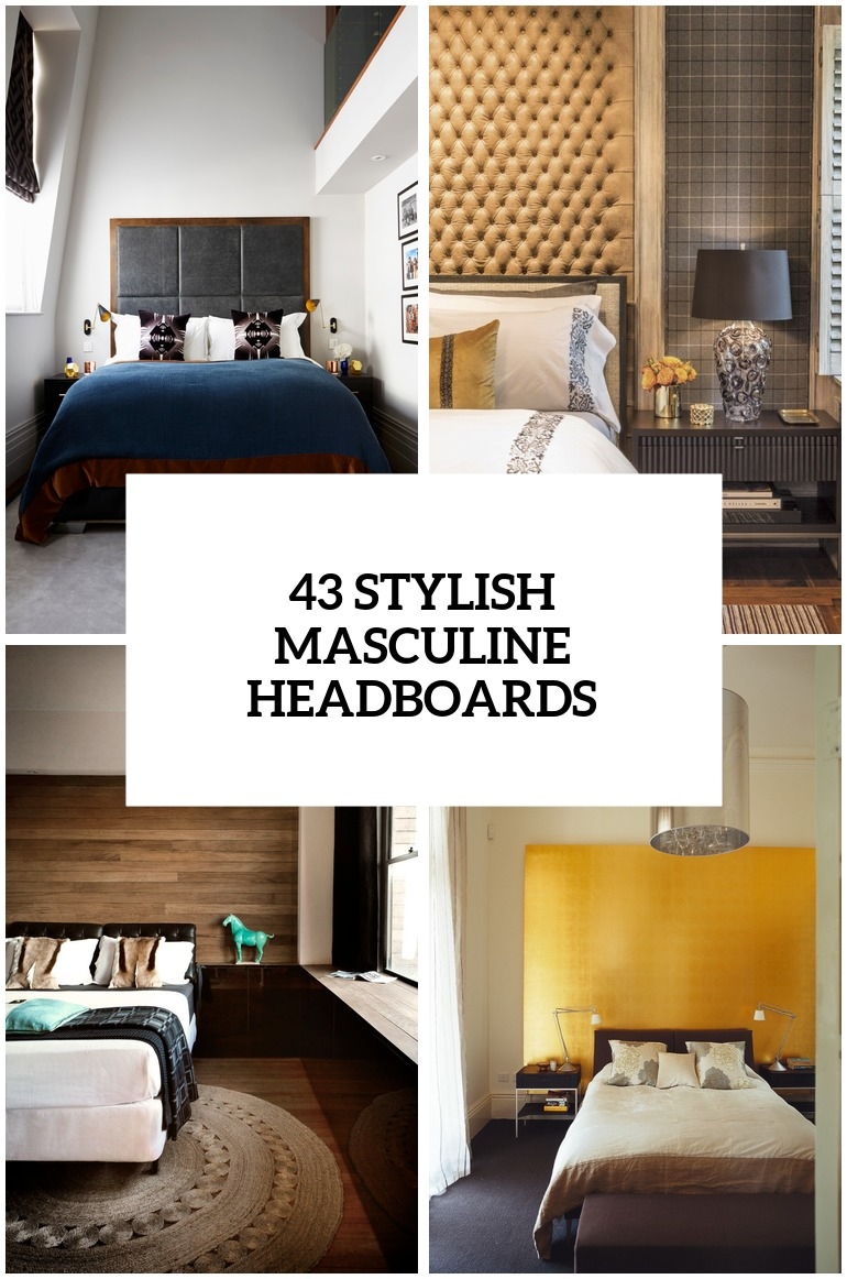 43 Stylish Masculine Headboards For Your Man's Cave Bedroom