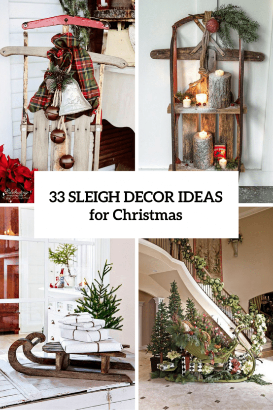 Sleigh Decor Ideas For Christmas Cover