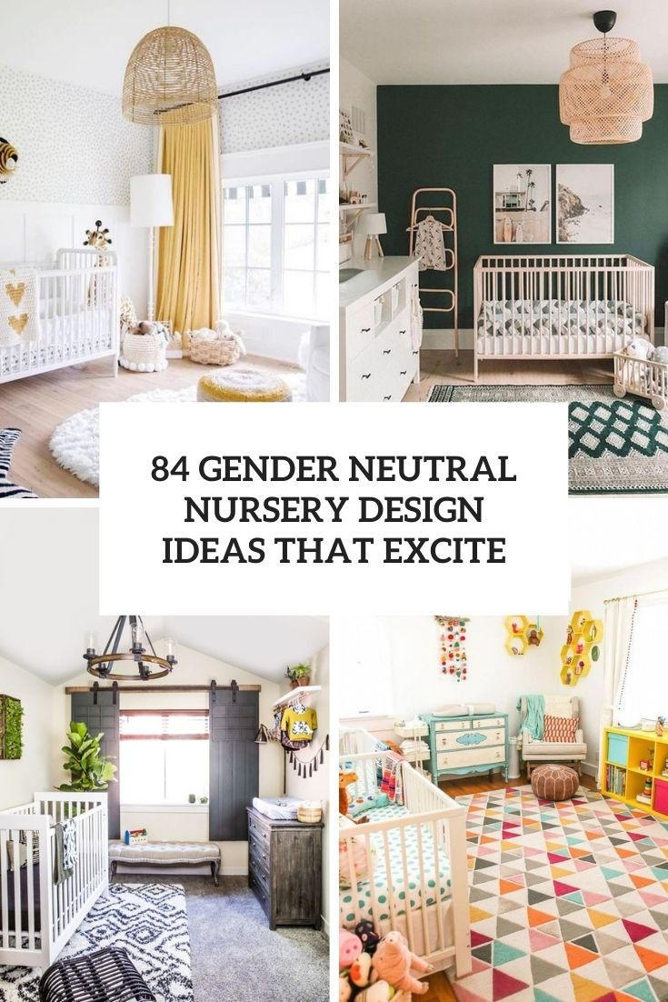 34 gender neutral nursery design ideas that excite