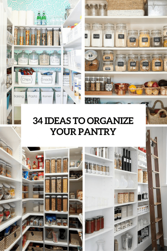 34 ideas to organize your pantry cover