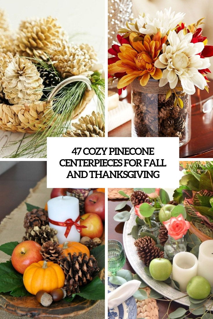 Pinecone Centerpieces For Fall Cover