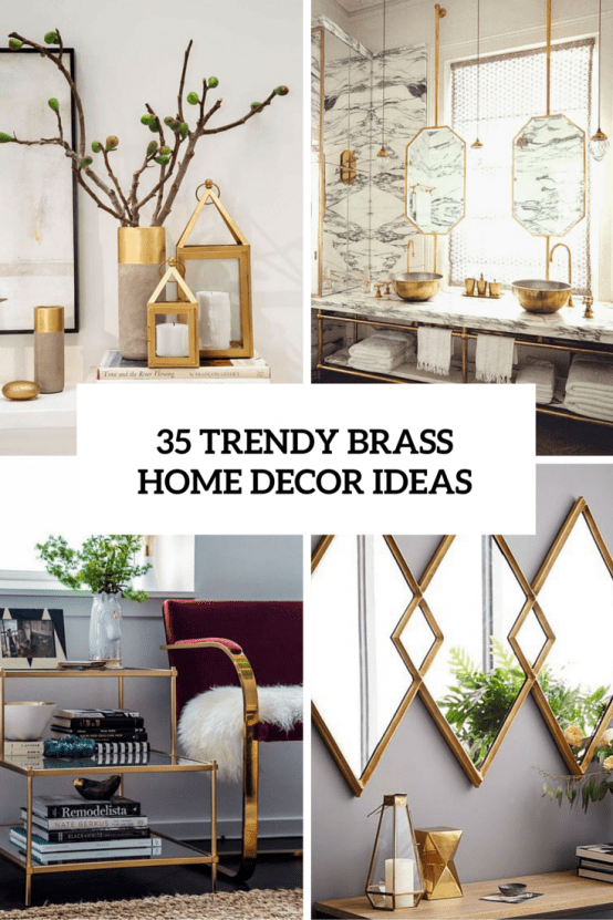 35 trendy brass home decor ideas cover