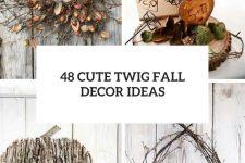 35 Twig Fall Decor Ideas Cover