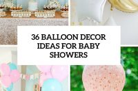 36-balloon-decor-ideas-for-baby-showers-cover