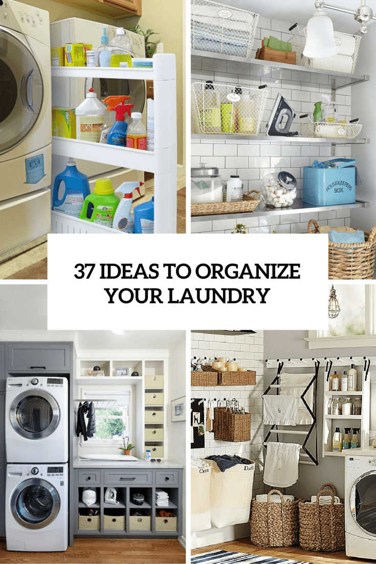 37 ideas to organize your laundry cover