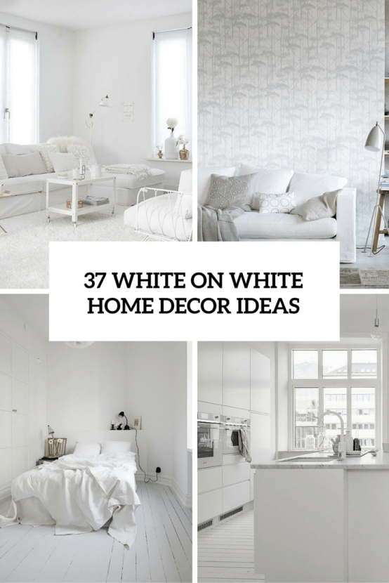 Winter Wonderland: 37 White On White Home Decor Ideas