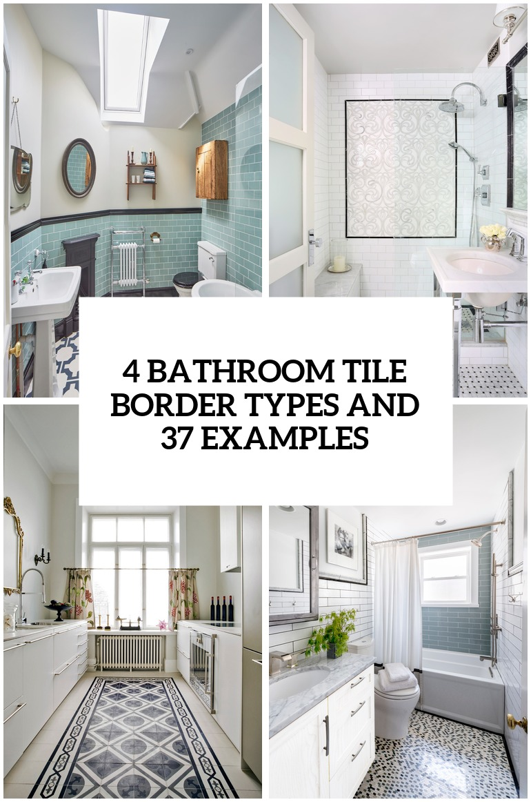 4 bathroom tile border types and 29 examples cover
