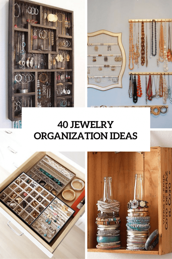 40 jewelry organization ideas cover