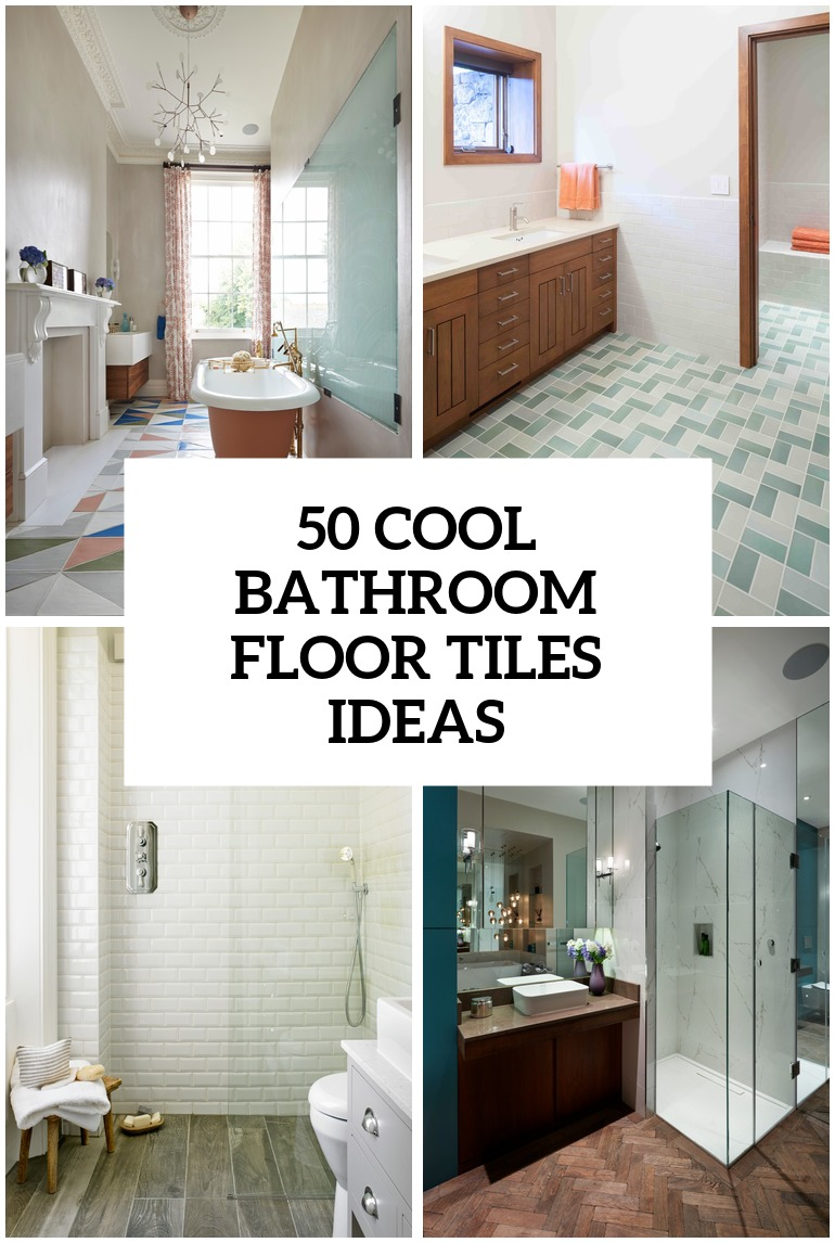 41 cool bathroom floor tiles ideas cover - Flooring Bathroom Ideas