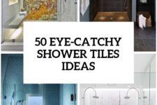 41-eye-catchy-shower-tiles-ideas-cover
