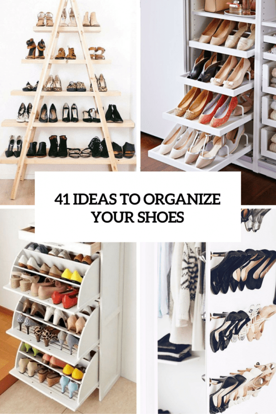 41 ideas to organize shoes in your home cover