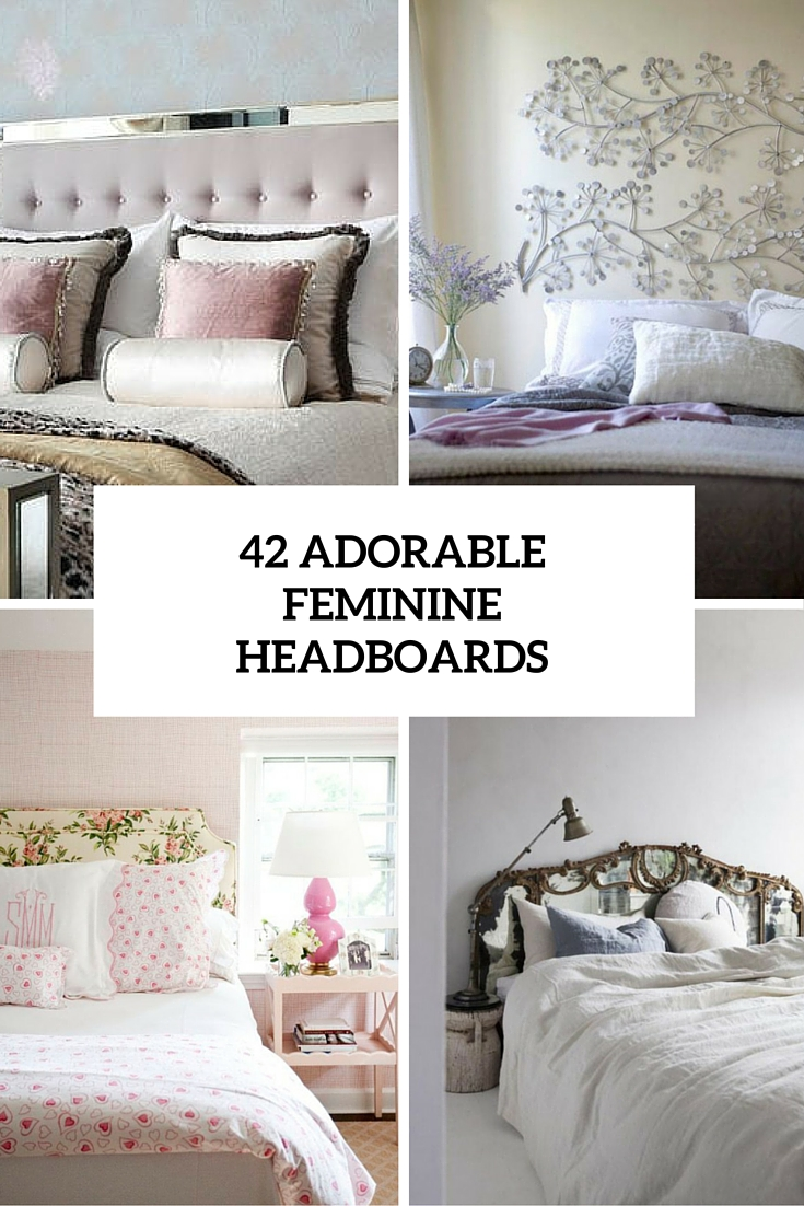 42 adorable feminine headboards cover