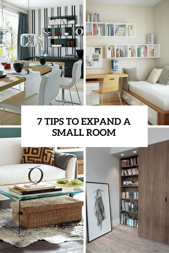 7 Smart Tips To Visually Expand A Small Room Cover