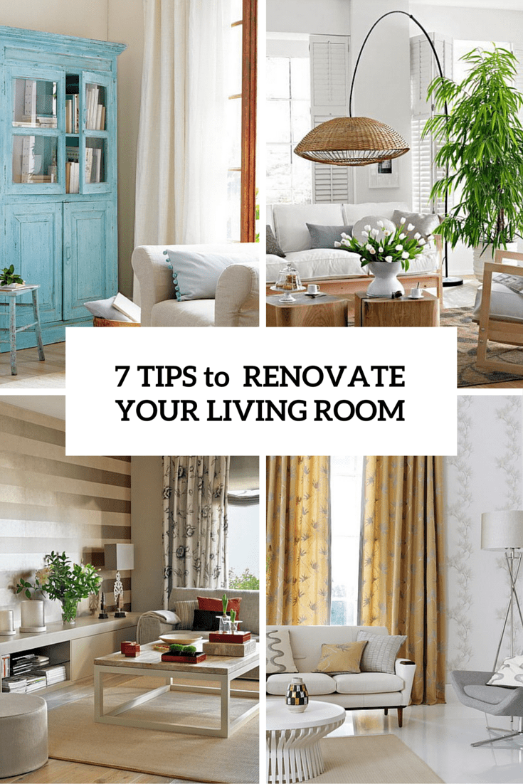 7 Cool Tips To Easily Renovate Your Living Room