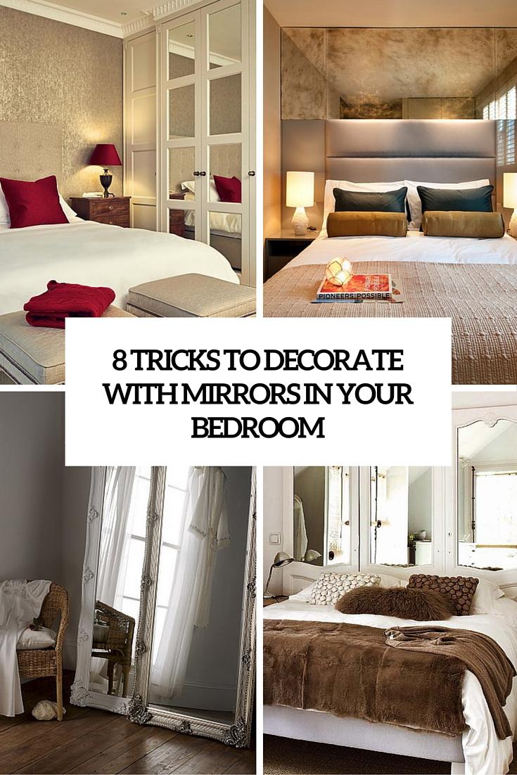 how to decorate your bedroom with mirrors 8 tricks and 31 example digsdigs. Black Bedroom Furniture Sets. Home Design Ideas
