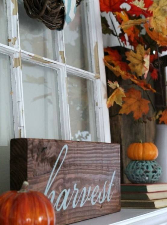 a relaxed dark stained fall sign will be a nice fit for your mantel and will add a rustic feel to the space