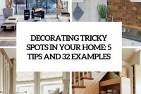 decorating-tricky-spots-5-tips-and-32-examples-cover