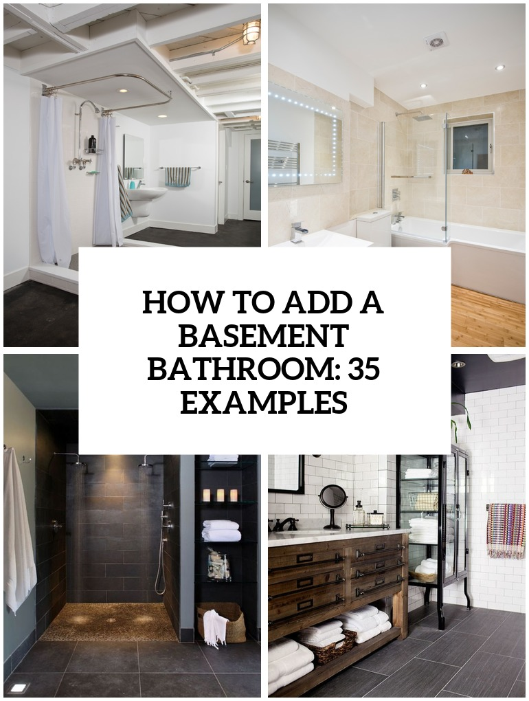 How To Add A Basement Bathroom: 35 Ideas