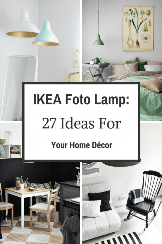 IKEA Foto Lamp: 27 Ideas For Your Home Décor