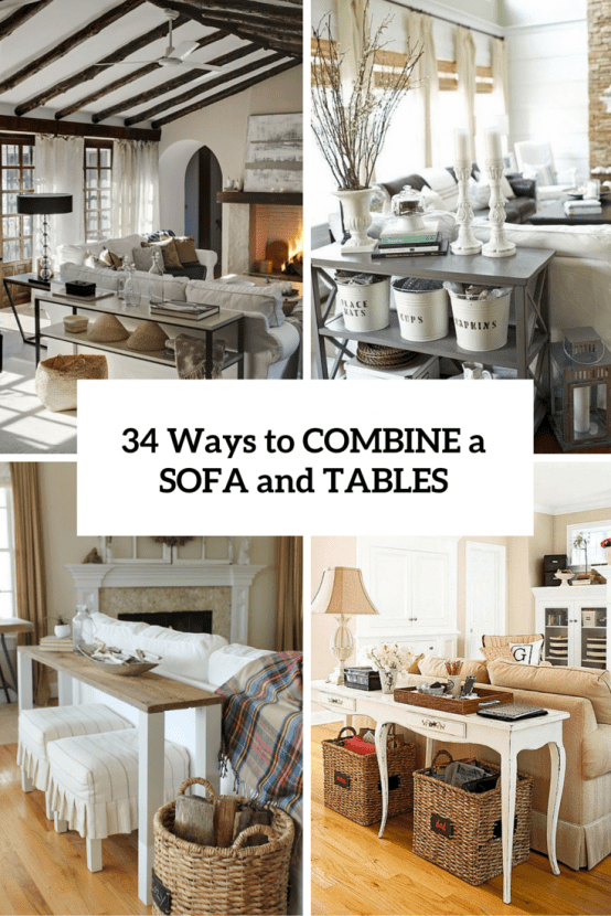 Ways To Combine Sofas And Tables Cover