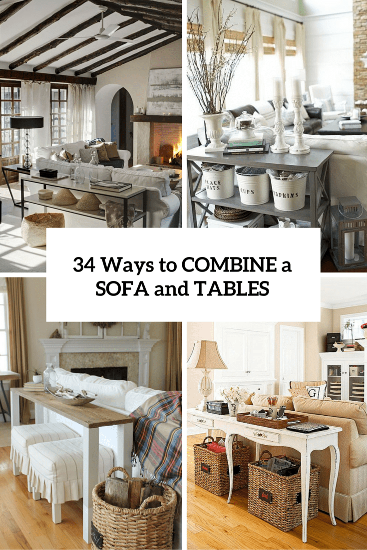 34 Smart Ways To Combine A Sofa And Tables And Chairs